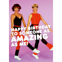 As Amazing As Me Funny Birthday Card