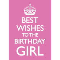Best Wishes To The Birthday Girl Funny Birthday Card