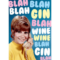 Blah Blah Gin Wine Blah Funny Birthday Card