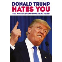 Donald Trump Hates You Funny Fridge Magnet