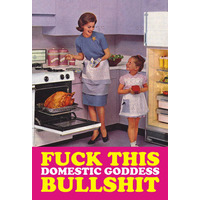 Fuck This Domestic Godess Bullshit Rude Fridge Magnet