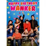 Happy Birthday Wanker Rude Birthday Cards