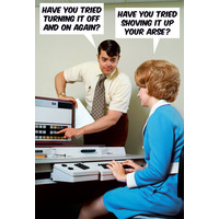 Have You Tried Turning It Off And On? Funny Fridge Magnet