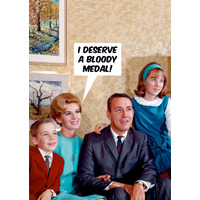 I Deserve A Bloody Medal Funny Birthday Card