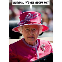 It's All About Me Funny Birthday Card