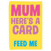 Mum Here's a Card Mother's Day Card