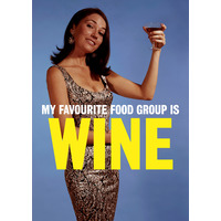 My Favourite Food Group Is Wine Funny Birthday Card