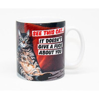 See This Cat. It Doesn't Give a Fuck About You Rude Mug