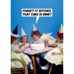 That Cake Is Mine Funny Birthday Card