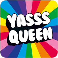 Yasss Queen Funny Coaster