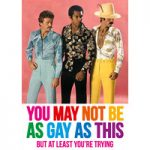 You May Not Be As Gay As This Funny Birthday Card