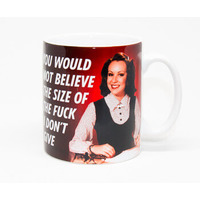 You Would Not Believe The Size Of The Fuck Rude Mug
