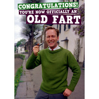 You're Now An Old Fart Funny Birthday Card