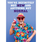 Anything But Normal Funny Birthday Card