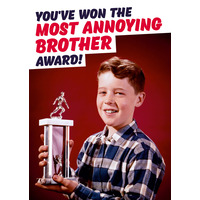 Most Annoying Brother Funny Birthday Card