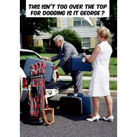 Over The Top For Dogging Funny Birthday Card
