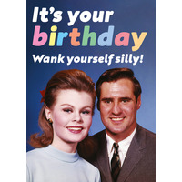 Wank Yourself Silly Funny Birthday Card