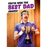 You've won the best dad award Funny Card for Dad