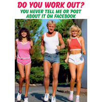 Do You Work Out Funny Greeting Card